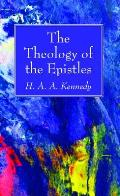 The Theology of the Epistles
