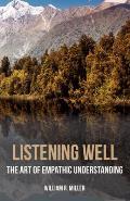 Listening Well