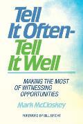 Tell It Often - Tell It Well