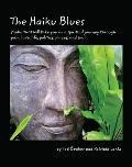 The Haiku Blues