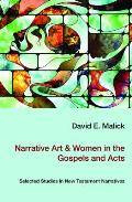 Narrative Art & Women in the Gospels and Acts