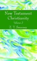 New Testament Christianity, Vol. 2