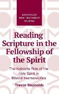 Reading Scripture in the Fellowship of the Spirit
