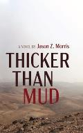 Thicker Than Mud
