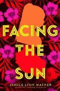 Facing the Sun