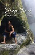 Deep Book: My Journey to True Inner Peace