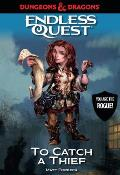 Endless Quest Dungeons & Dragons To Catch a Thief