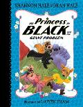 Princess in Black 08 & the Giant Problem