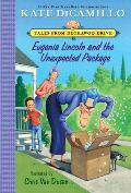 Eugenia Lincoln & the Unexpected Package Tales from Deckawoo Drive Volume Four