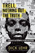 Trell: Nothing But the Truth