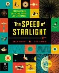 Speed of Starlight An Exploration of Physics Sound Light & Space