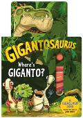 Gigantosaurus: Where's Giganto?