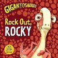 Gigantosaurus: Rock Out, Rocky