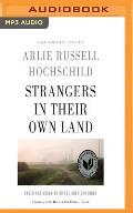 Strangers in Their Own Land Anger & Mourning on the American Right