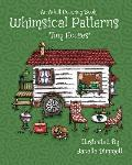 Adult Coloring Book: Whimsical Patterns: Tiny Houses: