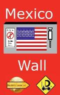 Mexico Wall (Edition Francaise)