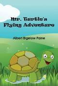 Mr. Turtle's Flying Adventure
