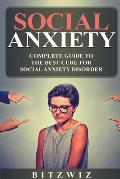 Social Anxiety: Complete Guide to the Best Cure for Social Anxiety Disorder (Sad):