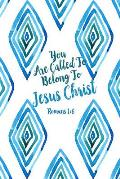 You Are Called to Belong to Jesus Christ: Bible Verse Quote Cover Composition Notebook Portable