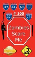 Zombies Scare Me 100 (Latin Edition)