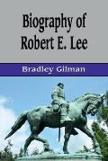 Biography of Robert E. Lee