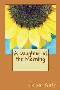 A Daughter of the Morning (Illustrated Edition)