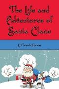 The Life and Adventures of Santa Claus (Illustrated Edition)