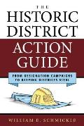 Historic District Action Guide: From Designation Campaigns to Keeping Districts Vital