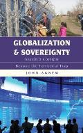 Globalization and Sovereignty: Beyond the Territorial Trap