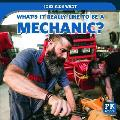What's It Really Like to Be a Mechanic?