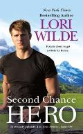 Second Chance Hero (Previously Published as Once Smitten, Twice Shy)