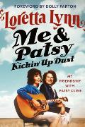 Me & Patsy Kickin Up Dust My Friendship with Patsy Cline