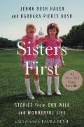 Sisters First Stories from Our Wild & Wonderful Life