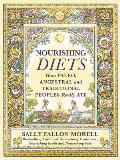 Nourishing Diets What Our Paleo Ancestral & Traditional Ancestors Really Ate