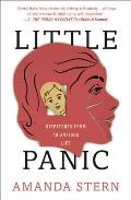 Little Panic Dispatches from an Anxious Life