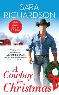 A Cowboy for Christmas: Includes a Bonus Novella