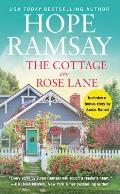 Cottage on Rose Lane Includes a bonus short story