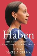 Habens Story A Memoir of Connection Determination & Hope in the Face of Adversity
