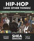 Hip-Hop (And Other Things) (Event Ticket and Book)