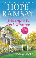 Welcome to Last Chance Includes a bonus short story