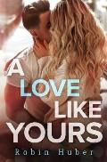 A Love Like Yours