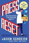 Press Reset Ruin & Recovery in the Video Game Industry