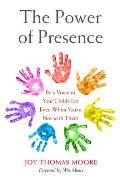 Power of Presence Be a Voice in Your Childs Ear Even When Youre Not with Them
