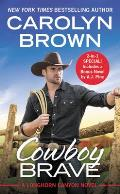 Cowboy Brave Two full books for the price of one