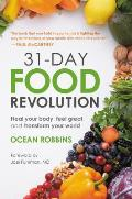 31 Day Food Revolution Heal Your Body Feel Great & Transform Your World