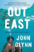 Out East Memoir of a Montauk Summer