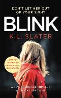Blink Includes the bonus novel Safe with Me