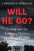 Will Trump Go & What We Will Do When He Wont
