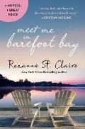 Meet Me in Barefoot Bay: 2-In-1 Edition with Barefoot in the Sand and Barefoot in the Rain
