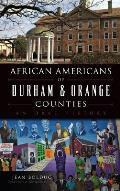African Americans of Durham & Orange Counties: An Oral History